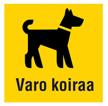 Varo koiraa kyltti